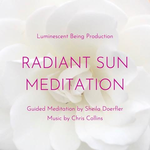Radiant Sun Meditation